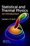 Statistical and Thermal Physics: An Introduction