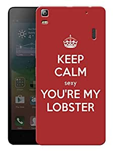 "Keep Calm You'Re My Lobster - Friends Printed Designer Mobile Back Cover For ""Lenovo A7000 - A7000 Plus - A7000 Turbo"" (3D, Matte, Premium Quality Snap On Case)"