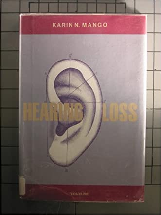 Hearing Loss (Venture Book)