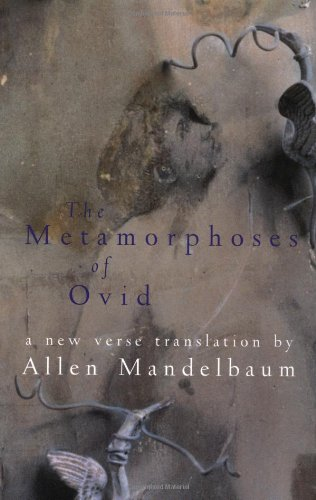 divinity and love in metamorphoses by ovid a roman poet Publius ovidius naso ( 20 march 43 bc – ad 17/18), known as ovid in the english-speaking world, was a roman poet who lived during the reign of augustus he was a contemporary of.