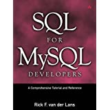 SQL for MySQL Developers: A Comprehensive Tutorial and Reference: A Comprehensive Tutorial and Referencepar Rick F. Van der Lans