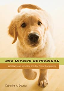Dog Lover's Devotional by Barbour Publishing, Inc.