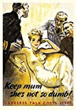 """Poster """"Keep Mum She`s Not so Dumd"""" (23x16 In) (60x41 Sm)"""