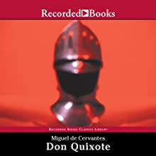 Don Quixote: Translated by Edith Grossman Audiobook by Miguel de Cervantes, Edith Grossman (translator) Narrated by George Guidall