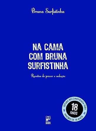 .com: Na cama com Bruna Surfistinha (Portuguese Edition) eBook: Bruna