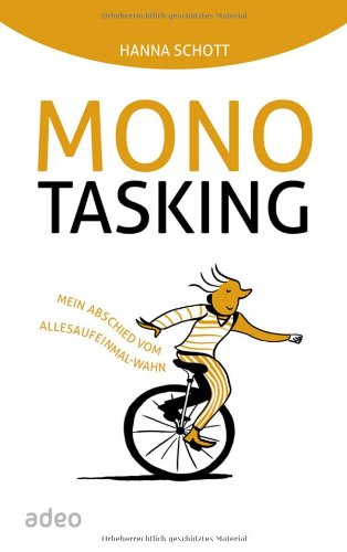 Monotasking mein abschied vom allesaufeinmal wahn oliver weiss kindle books are available in pdf kindle ebook epub and mobi format which you can keep on your device have a book pdf monotasking mein abschied fandeluxe Image collections