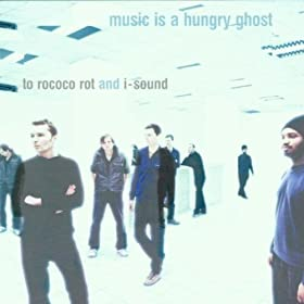 Music Is A Hungry Ghost