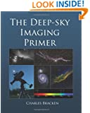 The Deep-sky Imaging Primer