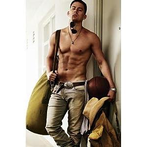 Channing Tatum - Shirtless Movie Poster