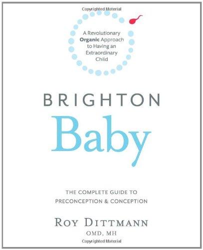 Brighton Baby a Revolutionary Organic Approach to Having an Extraordinary Child