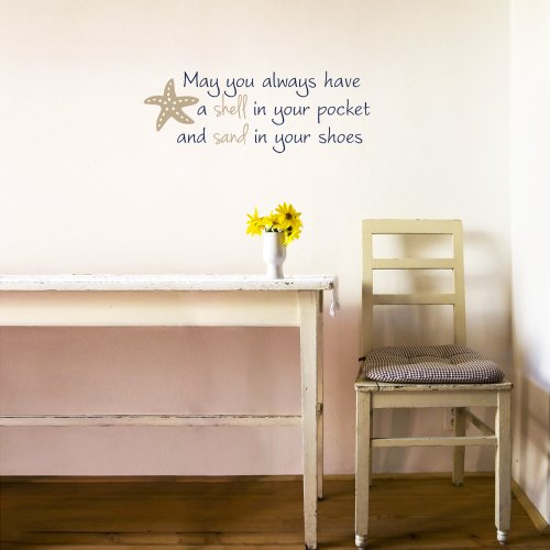 Removable Vinyl Wall Decal - May You Always Have a Shell in Your Pocket and Sand in Your Shoes 22