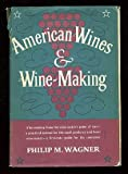 img - for American Wines and Wine-Making book / textbook / text book