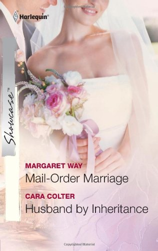 Mail-Order Marriage & Husband by Inheritance: Mail-Order Marriage\Husband by Inheritance (Harlequin Showcase)