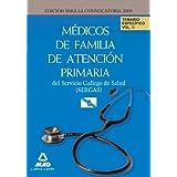 Médicos De Familia De Atención Primaria Del Servicio Gallego De Salud-Sergas. Temario Específico Volumen Ii