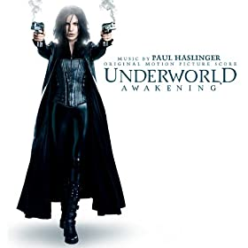 Underworld Awakening (Music by Paul Haslinger)