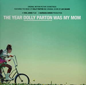 Year Dolly Parton Was My Mom