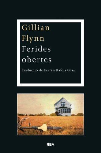Gillian Flynn - Ferides obertes (LA NEGRA) (Catalan Edition)
