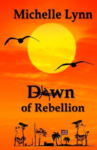 Dawn Of Rebellion by Michelle Lynn ebook deal