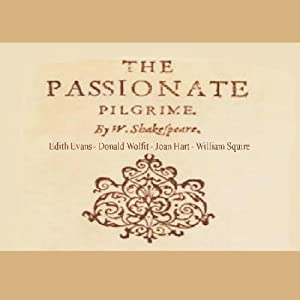 The Passionate Pilgrim | [William Shakespeare]