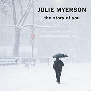 The Story of You | [Julie Myerson]