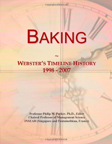 Baking: Webster's Timeline History, 1998 - 2007