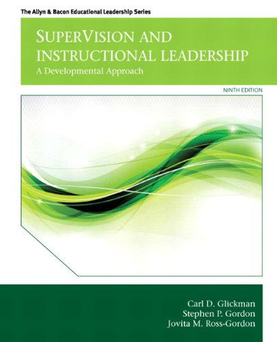 SuperVision and Instructional Leadership: A Developmental Approach (9th Edition) (Allyn & Bacon Educational Leadership)