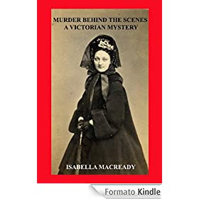 Murder Behind the Scenes: A Victorian Mystery