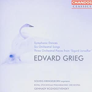 Edvard Grieg: Symphonic Dances; Six Orchestral Songs; Three Orchestral Pieces from 'Sigurd Jorsalfar'
