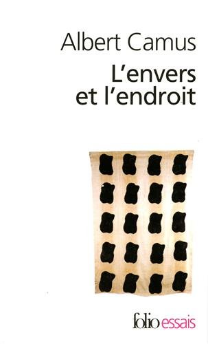 L'Envers Et L'Endroit (Folio Essais) (French Edition)