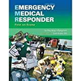 Emergency Medical Responder: First on Scene (9th Edition) (First Responder (Bergeron