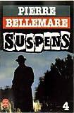 echange, troc Bellemare - Suspens, tome 4