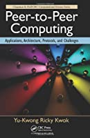 Peer-to-Peer Computing: Applications, Architecture, Protocols, and Challenges ebook download