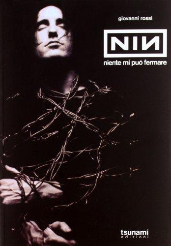 Nine Inch Nails. Niente mi può fermare