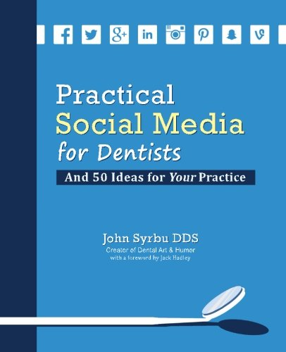 Practical Social Media for Dentists