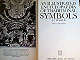 Illustrated Encyclopedia of Traditional Symbols, An (0500012016) by J.C. Cooper
