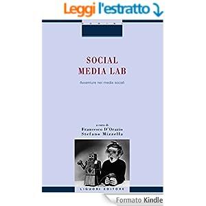 Social Media Lab: Avventura nei media sociali a cura di Francesco D'Orazio e Stefano Mizzella (Rapporti di ricerca)