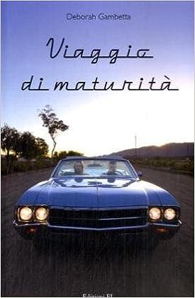 Viaggio di maturità - edizioni EL