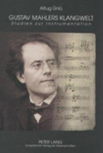 Gustav Mahlers Klangwelt Studien zur Instrumentation  [Ünlü, Altug] (Tapa Dura)