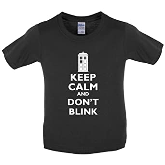 Keep calm and Don't Blink - Childrens / Kids T-Shirt - Black - XS (3-4 Years)