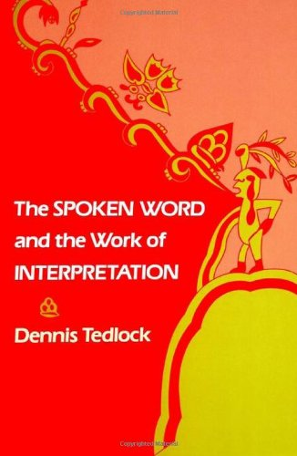 The Spoken Word and the Work of Interpretation (Conduct & Communication)
