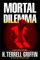 Mortal Dilemma (matt Royal Series)