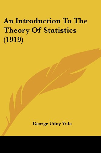 An Introduction to the Theory of Statistics (1919)