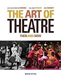 img - for The Art of Theatre: Then and Now 2nd (second) edition book / textbook / text book