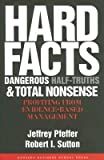 Hard Facts, Dangerous Half-Truths And Total Nonsense: Profiting From Evidence-Ba