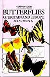 Butterflies (Compact Guides) (1871745896) by Allan Watson