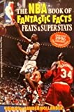 img - for The Nba Book of Fantastic Facts, Feats & Super Stats book / textbook / text book
