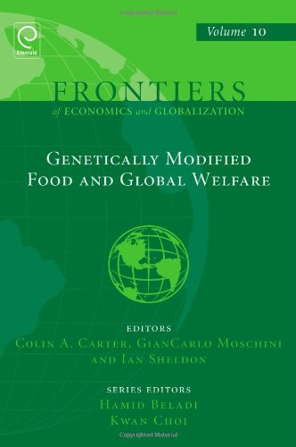 Genetically Modified Food and Global Welfare (Frontiers of Economics and Globalization)