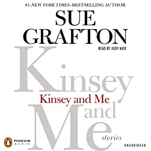 Kinsey and Me: Stories | [Sue Grafton]