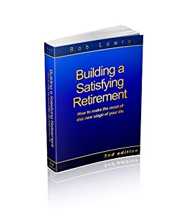 Building a Satisfying Retirement