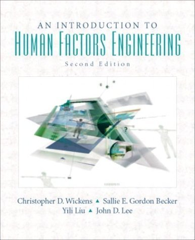 introduction-to-human-factors-engineering-2nd-edition-by-christopher-d-wickens-john-d-lee-yili-liu-s